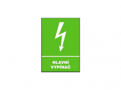 """Tabulka """"HLAVNÍ VYPÍNAČ"""" plastová se symbolem blesku rozměr 210 x 87 mm nápis zeleno/bílá"""