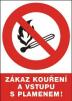 """Tabulka """"Zákaz kouření a vstupu s plamenem!"""" plastová rozměr 210 x 297 mm symbol hořící zápalky v přeškrtnutém kruhu červeno/bílo/černá"""